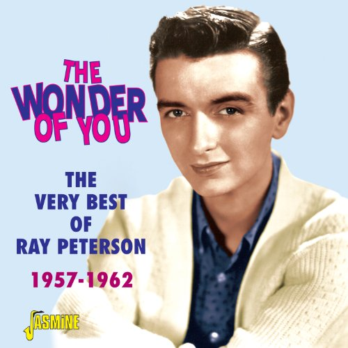 Ray Peterson - The Very Best of Ray Peterson - Zortam Music
