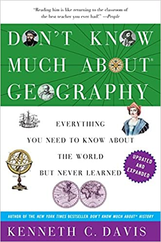 Don't Know Much About Geography: Revised and Updated Edition (Don ...