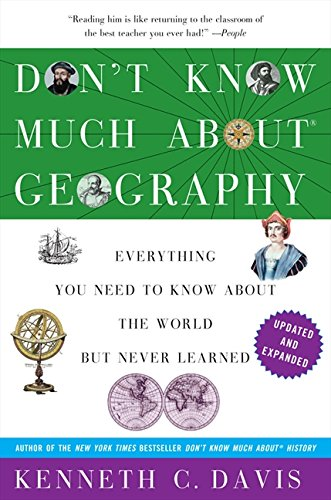 Don't Know Much About Geography: Revised and Updated Edition (Don't Know Much About Series) PDF ePub ebook