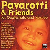 Pavarotti & Friends for Guatemala and Kosovo
