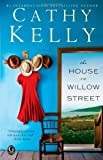 The House on Willow Street, Cathy Kelly, 1451681402