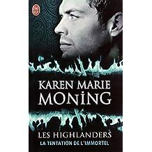 Les Highlanders (Tome 3) - La tentation de l'immortel