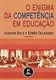 img - for O Enigma da Compet ncia em Educa  o (Em Portuguese do Brasil) book / textbook / text book