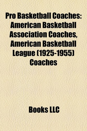 Pro basketball coaches: American Basketball Association ...
