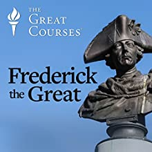 Frederick the Great Miscellaneous by Jonathan Steinberg Narrated by Jonathan Steinberg