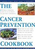 img - for Cancer Prevention Cookbook (The Healthy Eating Library) by Anness Editorial (2000-02-01) book / textbook / text book