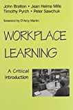 img - for Workplace Learning: A Critical Introduction book / textbook / text book