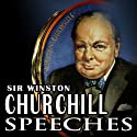 Never Give In!: The Best of Winston Churchill's Speeches Speech by Winston Churchill, Winston S. Churchill - compilation Narrated by Winston Churchill