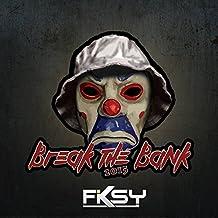 Break The Bank 2015 (fylla-edit) [feat. KurdernFraAskerSomBlæster & Onkel B]