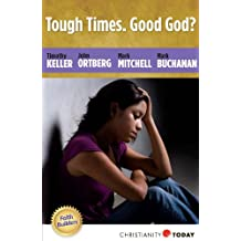 Tough Times. Good God? (Faith Builders Book 2)
