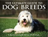 img - for The Ultimate Guide to Dog Breeds: An Illustrated Encyclopedia with Over 600 Photographs book / textbook / text book