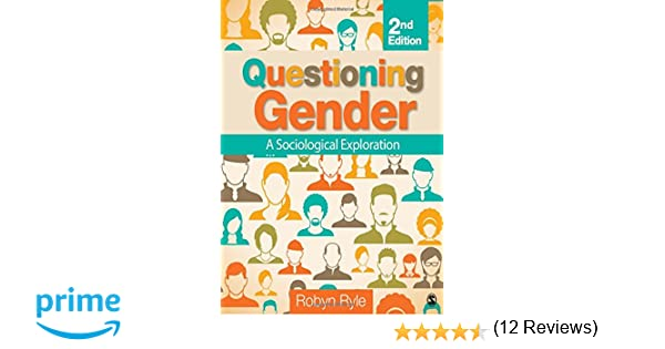 Amazon questioning gender a sociological exploration amazon questioning gender a sociological exploration 9781452275864 robyn ryle books fandeluxe Images