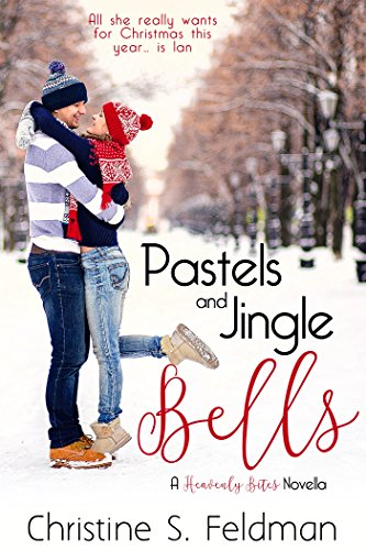 Pastels and Jingle Bells (Heavenly Bites Novella #1) (Heavenly Bites Novellas)]()