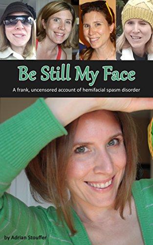 Be Still My Face