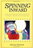 Spinning Inward, Maureen Murdock, 0877734224