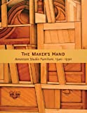 The Maker's Hand, Edward S. Cooke and Gerald W. R. Ward, 0878466630