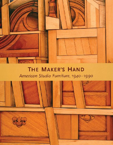 The Maker's Hand: American Studio Furniture, 1940-1990