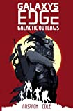 img - for Galactic Outlaws (Galaxy's Edge) (Volume 2) book / textbook / text book