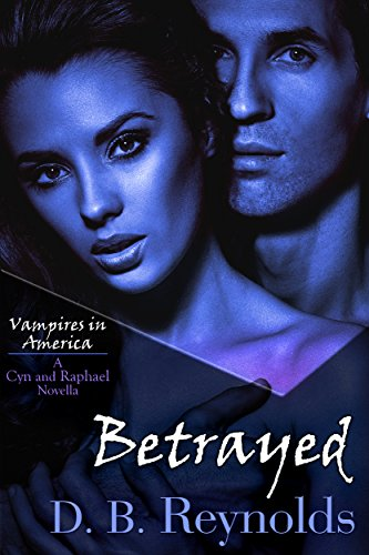 Hunted: A Cyn and Raphael Novella (Vampires in America 6.5)