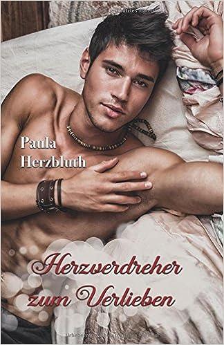 Herzblueth, Paula - Herzverdreher zum Verlieben