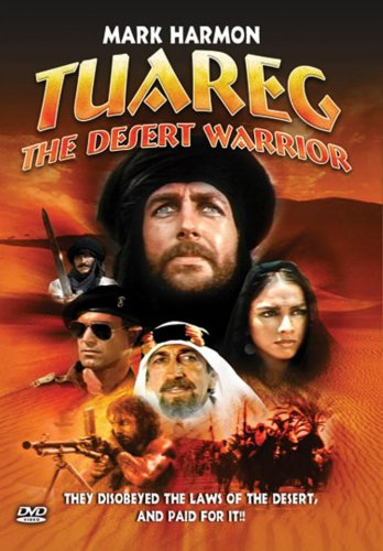 Amazon.com: Tuareg: The Desert Warrior: Mark Harmon, Paolo ...