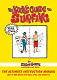 The Kook's Guide to Surfing, Jason Borte, 1620877236