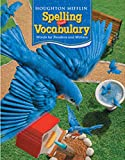 Houghton Mifflin Spelling and Vocabulary: Student Edition Non-Consumable Ball and Stick Grade 3 2006