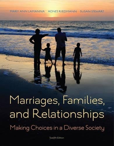 Marriages, Families, and Relationships: Making Choices in a Diverse Society by Wadsworth Publishing