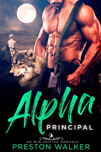 Alpha Principal: A Wolf Shifter Mpreg Romance (Wishing On Love Book 6)