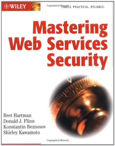 Mastering Web Services Security by Wiley