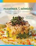 Mccormick & Schmick's: Seafood Restaurant Cookbook, 2nd Edition