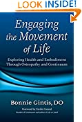 #2: Engaging the Movement of Life: Exploring Health and Embodiment Through Osteopathy and Continuum