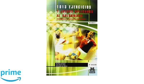 Mil 13 ejercicios y juegos aplicados al B-M 2 VOL. Deportes: Amazon.es: José Maria Ponz Callen, Gerard Lasierra Aguila, Fernando De Andrés Asín: Libros