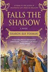 Falls the Shadow: A Novel (Welsh Princes Trilogy Book 2) Kindle Edition