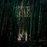 Dum Spiro Spero by Dir En Grey (2011-08-02)