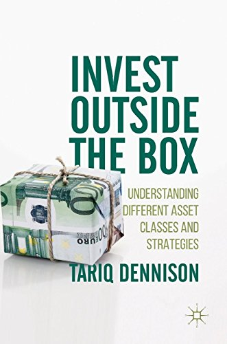 Invest Outside the Box: Understanding Different Asset Classes and Strategies by Palgrave Macmillan