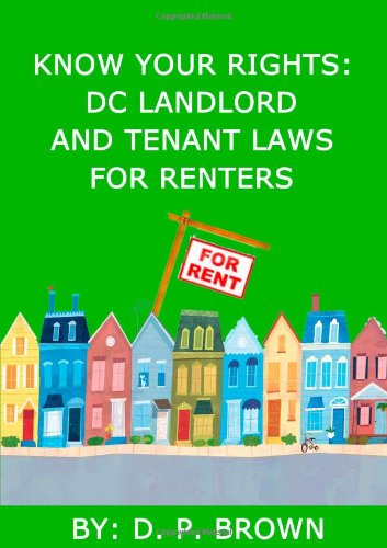 Know Your Rights: Dc Landlord And Tenant Laws For Renters