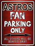 Smart Blonde Astros Metal Novelty Parking Sign P-212