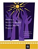 img - for Building a Results-Based Student Support Program (School Counseling) by Sharon Johnson (2005-08-08) book / textbook / text book