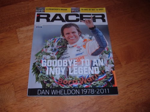 Racer Magazine, December 2011-Dan Wheldon Commemorative Issue-Goodbye To An Indy Legend -