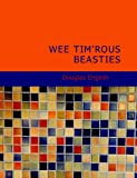 Wee Tim'rous Beasties, Douglas English, 1434687570