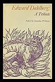 Edward Dahlberg: A Tribute, Edward Dahlberg and Jonathan Williams, 0912012102