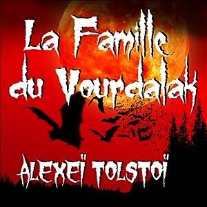 La famille du Vourdalak | Livre audio