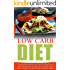 Low Carb Diet: 7 Day Healthy Balanced Low Carb Diet Meal Plan At 1200 Calories Level To Maximize Your Weight Loss And To Support Your Body's Basic Metabolic ... Carb Living, Keto Clarity, Ketogenic Diet)