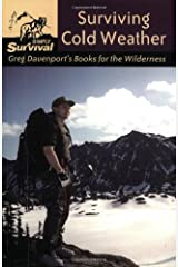Surviving Cold Weather: Greg Davenport's Books for the Wilderness Paperback