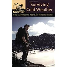 Surviving Cold Weather: Greg Davenport's Books for the Wilderness