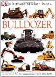 : Ultimate Sticker Book: Bulldozer (Ultimate Sticker Books)