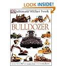 Ultimate Sticker Book: Bulldozer (Ultimate Sticker Books)