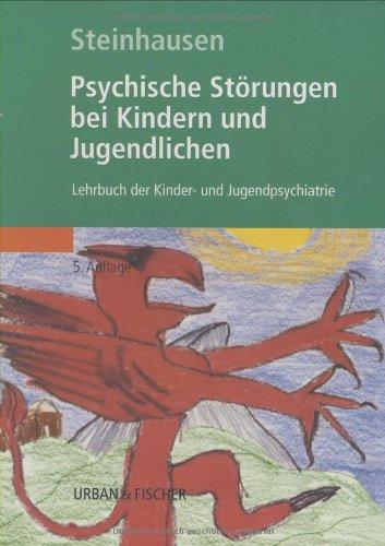 Psychische Störungen bei Kindern und Jugendlichen: Lehrbuch der Kinder- und Jugendpsychiatrie