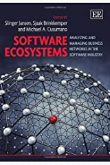 Software Ecosystems: Analyzing and Managing Business Networks in the Software Industry by Slinger Jansen (2013-06-30) Hardcover